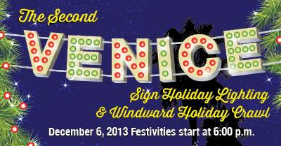 Join Us at the Venice Sign Holiday Lighting!